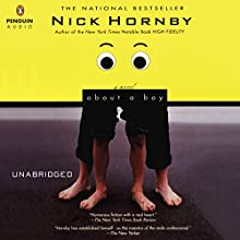 About a Boy (       UNABRIDGED) by Nick Hornby Narrated by David Case