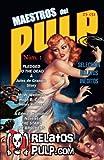 img - for Maestros del Pulp 1: Selecci n de Relatos Cl sicos de la Era Dorada Pulp (Spanish Edition) book / textbook / text book
