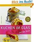 Kuchen im Glas: Saftige Minis (GU Jus...