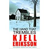 Hand that Trembles, The (Inspector Ann Lindell)by Kjell Eriksson
