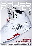 シューズマスター VOL.24 (スノースタイル2015年 11月号増刊)