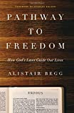 Pathway to Freedom: How God's Laws Guide Our Lives