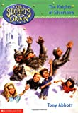The Secrets of Droon #16: The Knights of Silversnow (0439306094) by Abbott, Tony