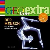 Der Mensch (GEOlino extra Hör-Bibliothek) | Martin Nusch