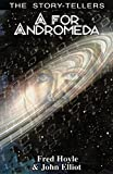 A for Andromeda (The Story-Tellers) (0285635883) by Hoyle, Fred