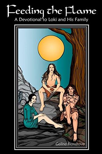 Feeding the Flame: A Devotional to Loki and His Family by Galina Krasskova (5-Jun-2008) Paperback