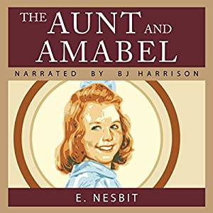 The Aunt and Amabel | [E. Nesbit]