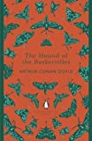 Arthur Conan Doyle The Hound of the Baskervilles (Penguin English Library) by Conan Doyle, Arthur (2012)