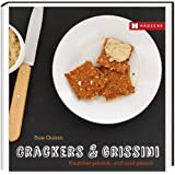Crackers & Grissini: Knabbergebäck - süß & pikant (Genuss im Quadrat)