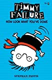 Timmy Failure Now Look What You've Done (0763660515) by Pastis, Stephan