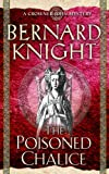 Bernard Knight The Poisoned Chalice (Crowner John Mystery)