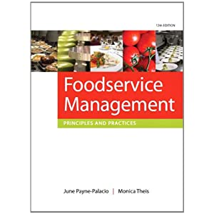 Foodservice Management: Principles and Practices (12th