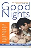 img - for Good Nights: The Happy Parents' Guide to the Family Bed (and a Peaceful Night's Sleep!) book / textbook / text book