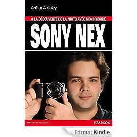 � la d�couverte de la photo avec mon hybride Sony Nex