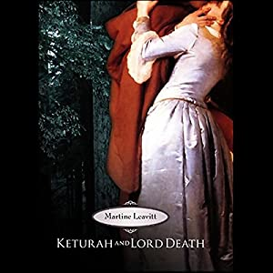 Keturah and Lord Death Audiobook
