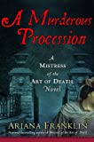 A Murderous Procession - A Mistress Of The Art Of Death Novel (0143172093) by Franklin, Ariana