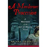 Murderous Processionby Ariana Franklin