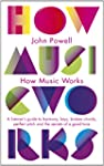 How Music Works: A listener's guide t...