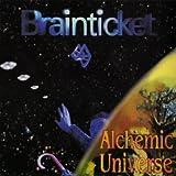 Alchemic Universe by Brainticket (2009)