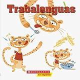 Trabalenguas: Cuando cuentas cuentos (Spanish Edition)