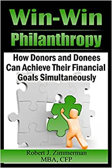 Win-Win Philanthrophy: An 'Idea' Book For Willing Donors