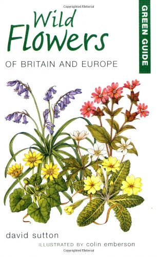 Green Guide to Wild Flowers of Britain and Europe (Green Guides), Buch