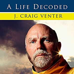 A Life Decoded: My Genome - My Life | [J. Craig Venter]