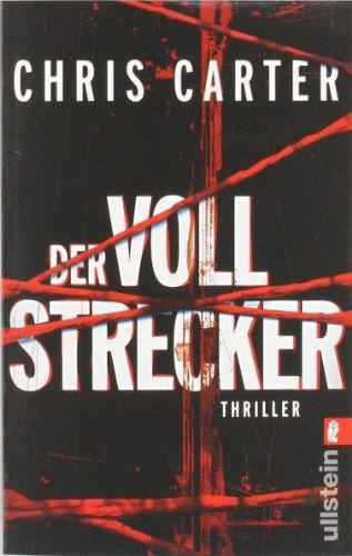 Buchseite und Rezensionen zu 'Der Vollstrecker (Ein Hunter-und-Garcia-Thriller, Band 2)' von Chris Carter