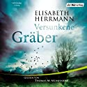 Versunkene Gräber (Joachim Vernau 4) Audiobook by Elisabeth Herrmann Narrated by Thomas M. Meinhardt