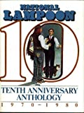 National Lampoon's Tenth Anniversary Anthology: 1970-1980