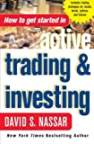 img - for How to Get Started in Active Trading and Investing book / textbook / text book