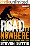 ROAD TO NOWHERE : DCI MILLER 3: Anoth...