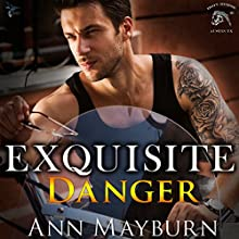 Exquisite Danger: Iron Horse MC, Volume 2 (       UNABRIDGED) by Ann Mayburn Narrated by Andy E. Ross, Stephanie Wyles