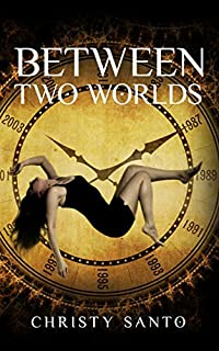 Between Two Worlds by Christy Santo ebook deal
