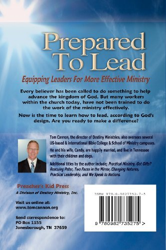 Prepared to Lead: Equipping Leaders For More Effective Ministry (Healing Hearts)