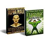 Alpha Male Charisma Bundle Box Set! -...