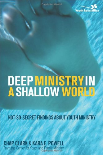 Buy Deep Ministry in a Shallow World Not-So-Secret Findings about Youth Ministry Youth Specialties310267080 Filter
