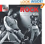 Rock: An Illustrated History of Artis...