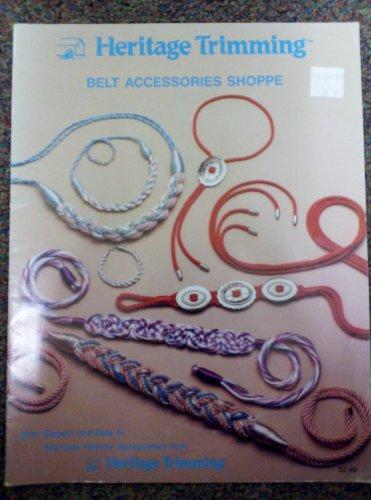 Belt Accessories Shoppe, New, Elegant & Easy to Fabricate PDF