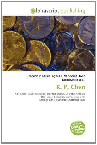 k-p-chen-kp-chen-calvin-coolidge-sumner-welles-oriental-chinese-red-cross-shanghai-commercial-and-sa