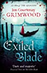 The Exiled Blade: Act Three of the As...