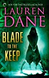 Blade to the Keep (Goddess With a Blade Book 2)