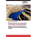 Especiación de arsénico en suelos contaminados