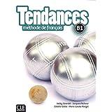 Tendances methode de francais - Niveau B1 - Livre de l'élève + DVD-Rom (French Edition)