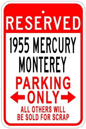 1955-55-mercury-monterey-aluminum-parking-sign-12-x-18-inches