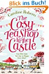 The Cosy Teashop in the Castle: Cakes...