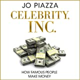 img - for Celebrity, Inc.: How Famous People Make Money book / textbook / text book