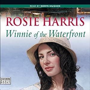 Winnie of the Waterfront | [Rosie Harris]