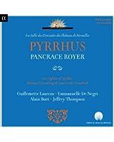 Royer: Pyrrhus (Live Recording at La Salle des Croisades du Château de Versailles)