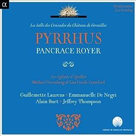 Royer: Pyrrhus (Live Recording at La Salle des Croisades du Ch�teau de Versailles)